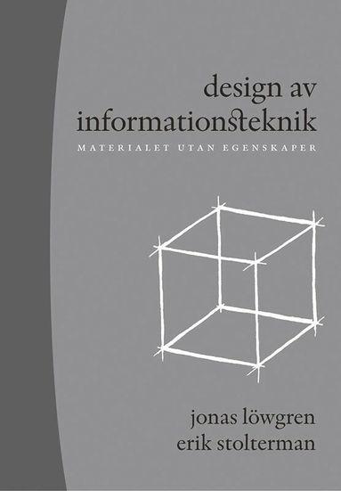 bokomslag Design av informationsteknik : materialet utan egenskaper