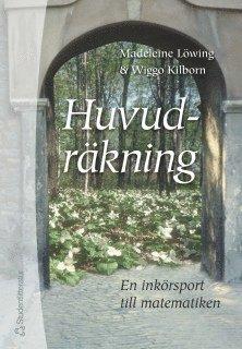 bokomslag Huvudräkning - En inkörsport till matematiken
