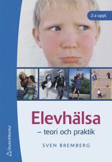 bokomslag Elevhälsa : teori och praktik