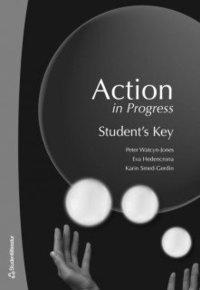 bokomslag Action in Progress. Student's Key