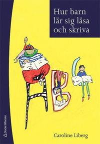 bokomslag Hur barn lär sig läsa och skriva