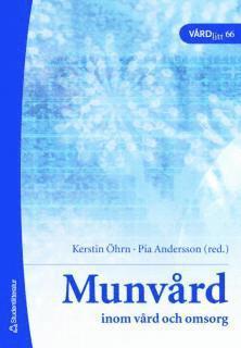 bokomslag Munvård : inom vård och omsorg