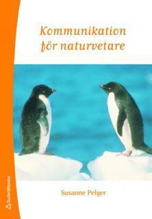 bokomslag Kommunikation för naturvetare