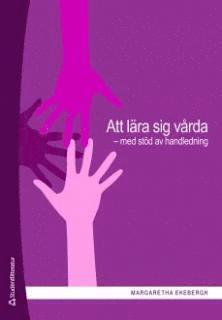 bokomslag Att lära sig vårda : med stöd av handledning