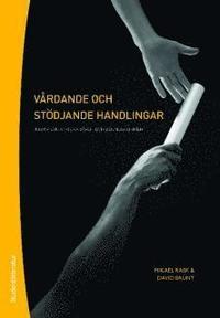 bokomslag Vårdande och stödjande handlingar och föhållningssätt
