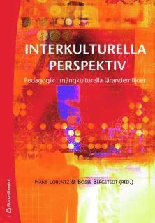 bokomslag Interkulturella perspektiv : pedagogik i mångkulturella lärandemiljöer