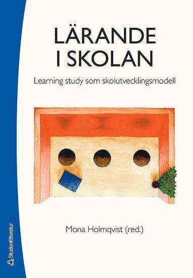 bokomslag Lärande i skolan : learning study som skolutvecklingsmodell