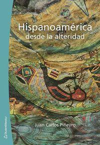 bokomslag Hispanoamérica desde la alteridad