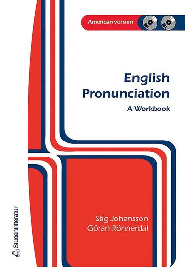 bokomslag English pronunciation : a workbook : American version