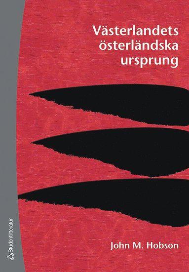 bokomslag Västerlandets österländska ursprung