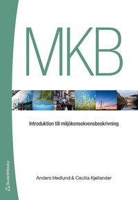 bokomslag MKB : introduktion till miljökonsekvensbeskrivning
