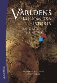 bokomslag Världens ekonomiska historia : från urtid till nutid