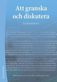 Att granska och diskutera : lyrikanalyser
