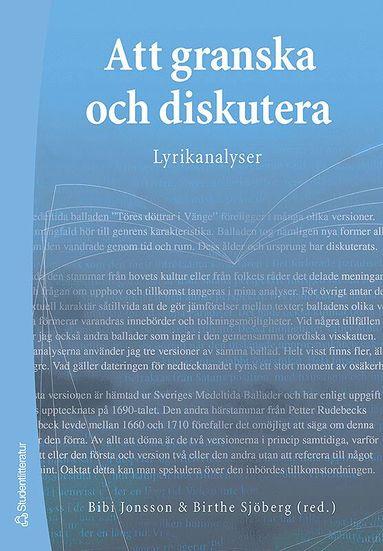 bokomslag Att granska och diskutera : lyrikanalyser