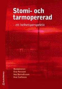 bokomslag Stomi- och tarmopererad : ett helhetsperspektiv