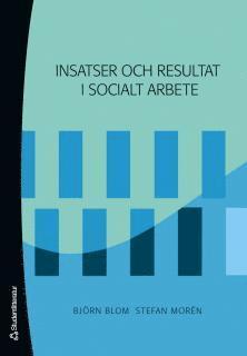 bokomslag Insatser och resultat i socialt arbete