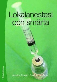 bokomslag Lokalanestesi och smärta