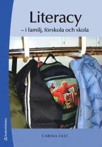 bokomslag Literacy : i familj, förskola och skola