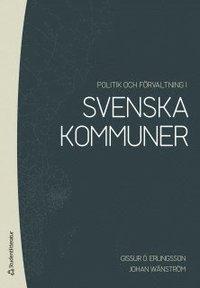 bokomslag Politik och förvaltning i svenska kommuner