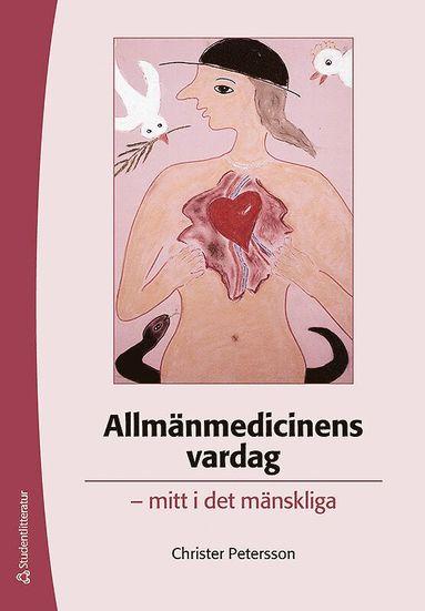 bokomslag Allmänmedicinens vardag