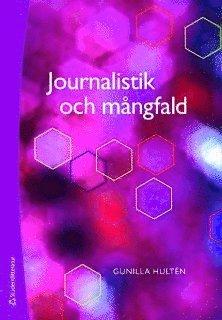 bokomslag Journalistik och mångfald