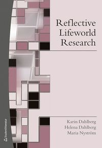 bokomslag Reflective Lifeworld Research