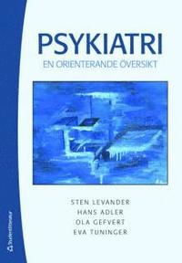 bokomslag Psykiatri : en orienterande översikt