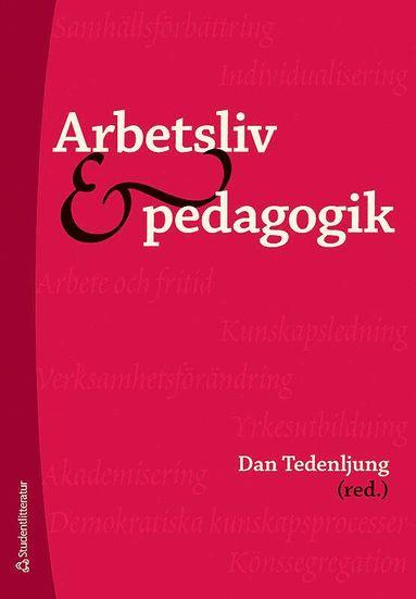 bokomslag Arbetsliv och pedagogik