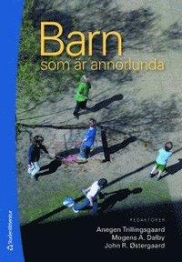 bokomslag Barn som är annorlunda - Hjärnans betydelse för barnets utveckling