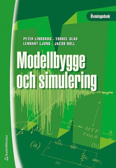 bokomslag Modellbygge och simulering : övningsbok