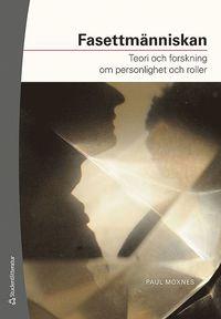 bokomslag Fasettmänniskan : teori och forskning om personlighet och roller