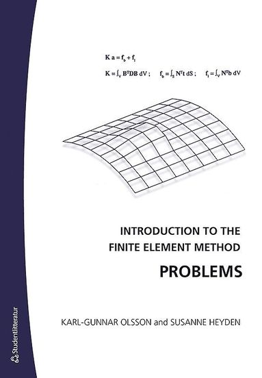 bokomslag Introduction to the Finite Element Method Problems