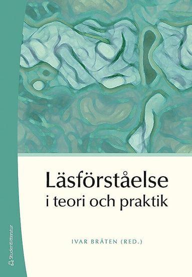 bokomslag Läsförståelse i teori och praktik
