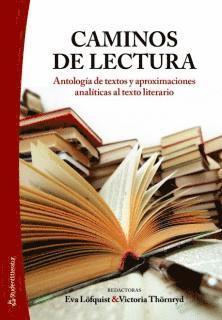 bokomslag Caminos de lectura : antologia de textos y aproximaciones analiticas al texto literario