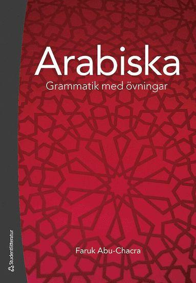 bokomslag Arabiska : grammatik med övningar