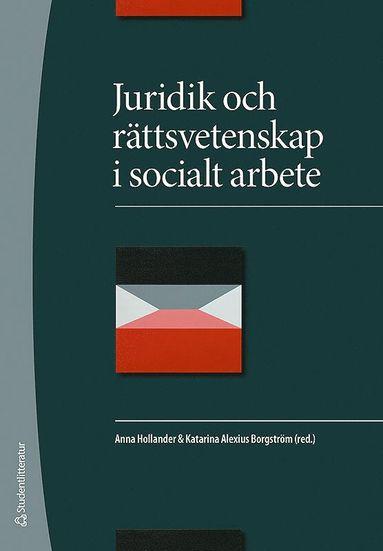 bokomslag Juridik och rättsvetenskap i socialt arbete