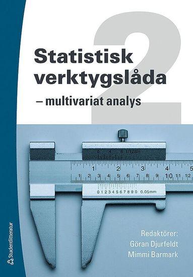 bokomslag Statistisk verktygslåda 2 : multivariat analys