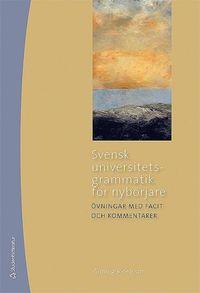 Svensk universitetsgrammatik för nybörjare