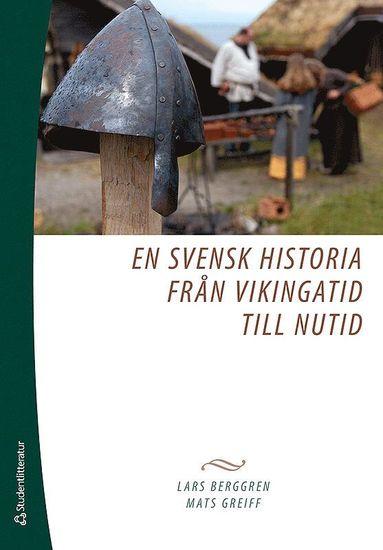 bokomslag En svensk historia från vikingatid till nutid
