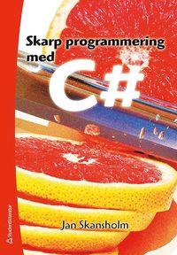 bokomslag Skarp programmering med C#