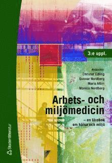 bokomslag Arbets- och miljömedicin : en lärobok om hälsa och miljö