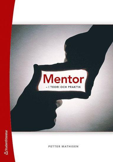 bokomslag Mentor : i teori och praktik