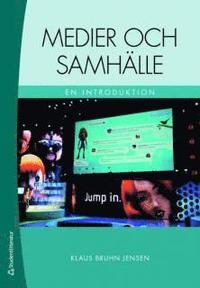 bokomslag Medier och samhälle : en introduktion