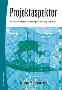 bokomslag Projektaspekter : kunskapsområden för ledning och styrning av projekt
