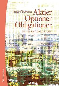 bokomslag Aktier, optioner, obligationer : en introduktion