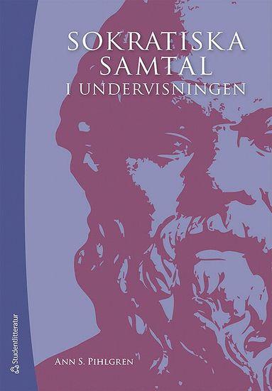 bokomslag Sokratiska samtal i undervisningen