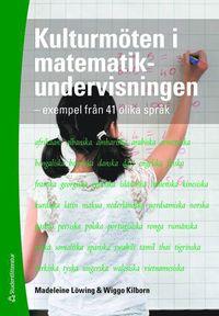 bokomslag Kulturmöten i matematikundervisningen : exempel från 41 olika språk