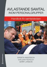 bokomslag Avlastande samtal inom personalgrupper : handbok för samtalsledare