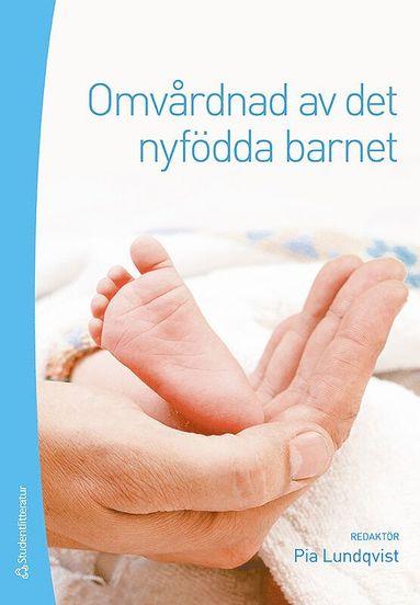 bokomslag Omvårdnad av det nyfödda barnet