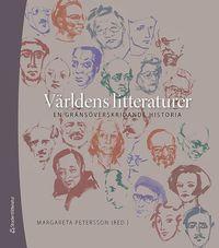 bokomslag Världens litteraturer : en gränsöverskridande historia
